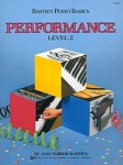 Bastien Piano Basics Performance Level 2 WP212