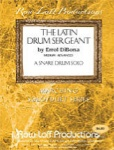 The Latin Drum Sergeant - Snare Solo MSS010