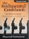 The Rudimental Cookbook W/CD 1001W/CD
